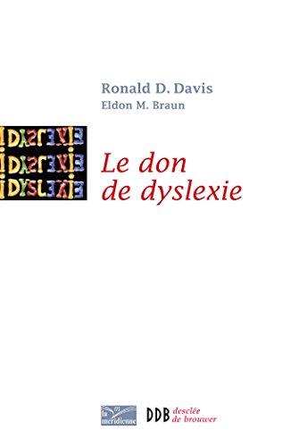 Le don de dyslexie : Et si ceux qui n'arrivent pas à lire étaient en fait très intelligents