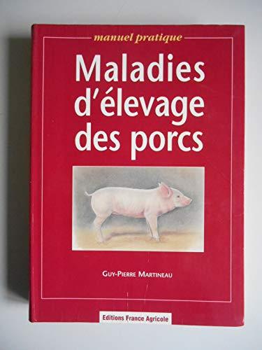 Maladies d'élevage des porcs / Martineau, Guy-Pierre / Réf51090