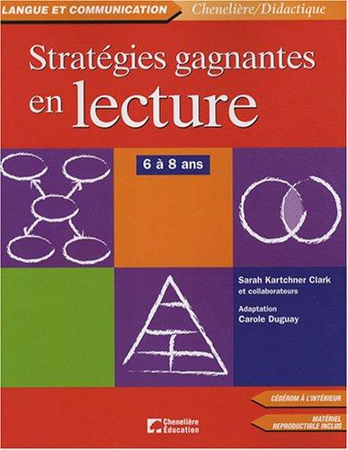 Stratégies gagnantes en lecture : 6 à 8 ans (1Cédérom)