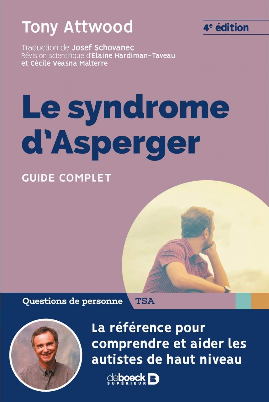 Le syndrome d'Asperger : Symptômes, origines, traitements