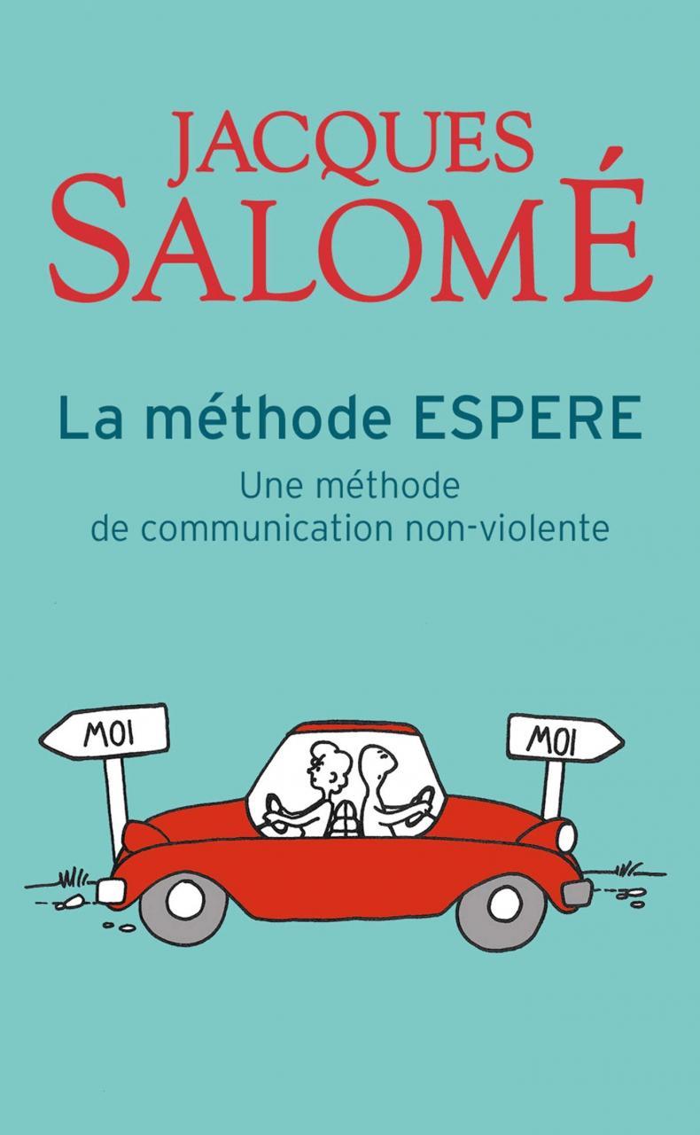 Qu'est ce que la méthode ESPERE de Jacques Salomé